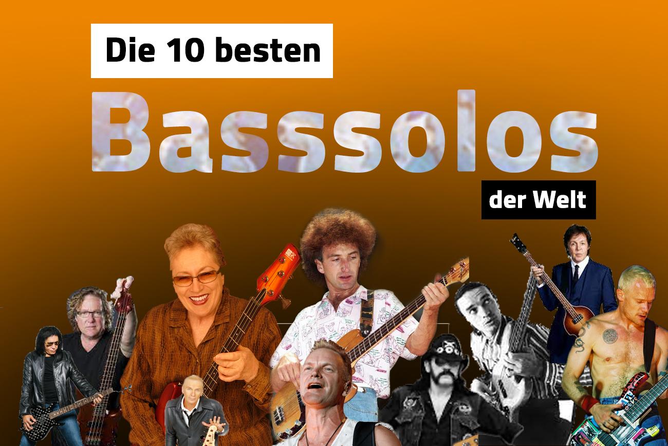 Die 10 besten Basssoli der Welt die du kennen musst